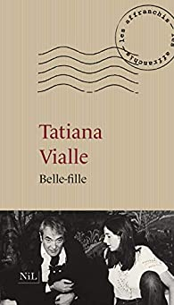 Belle-fille par Tatiana Vialle