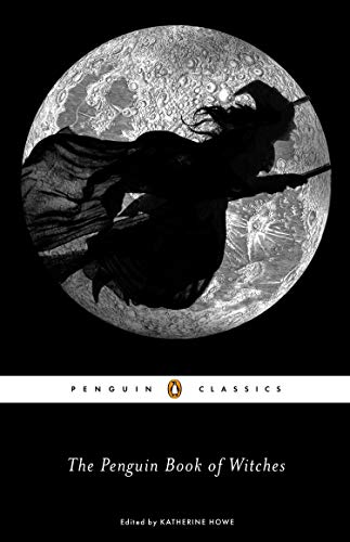The Penguin Book Of Witches (Penguin Classics)