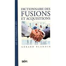 Dictionnaire des fusions et acquisitions