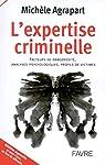 L'expertise criminelle par Agrapart-Delmas