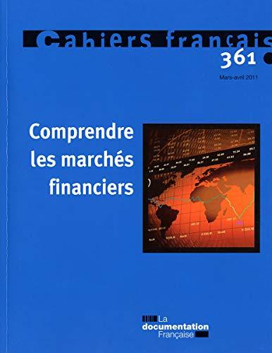 Comprendre les marchés financiers (N.361 Mars-Avril 2011)