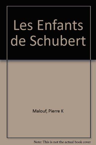 Les Enfants de Schubert par (Broché)