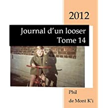 Journal d'un looser: Tome 14