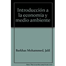 Introducción A La Economía Y Medio Ambiente