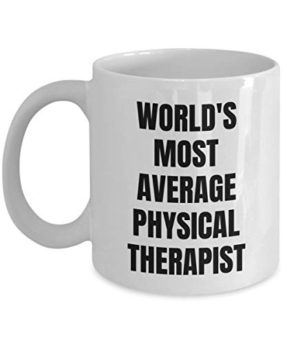 VTYOSQ Physical Therapist Mug - Coffee Cup - World'S Most Average Physical Therapist - Physical Therapist Gifts
