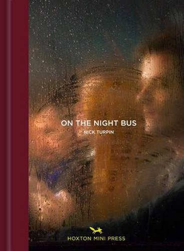 On The Night Bus (Tales from the City) por Nick Turpin
