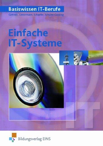 Bildungsverlag Eins Einfache IT-Systeme. Lehr-/Fachbuch