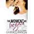 The Moment We Began (Fairhope Series Book 2)