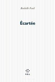Ecartée - Rochelle Fack