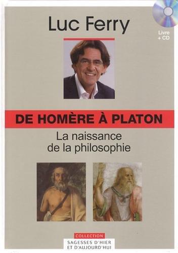De Homère à Platon, Vol. 1 : La naissance de la Philosophie (Cd-rom inclus)