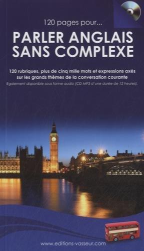 120 pages pour parler anglais sans complexe