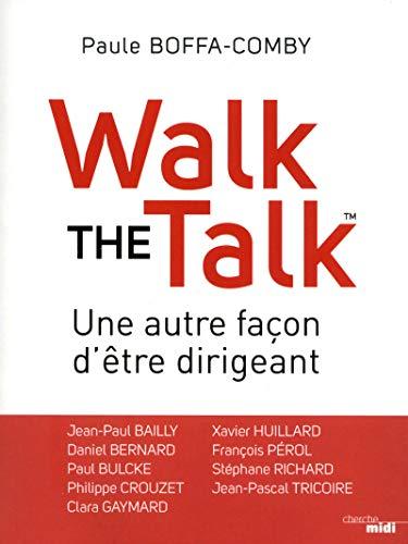 Walk the talk par Paule BOFFA-COMBY