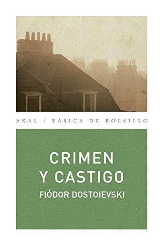 Crimen y castigo (Básica de Bolsillo nº 136) por FIODOR DOSTOIEVSKI