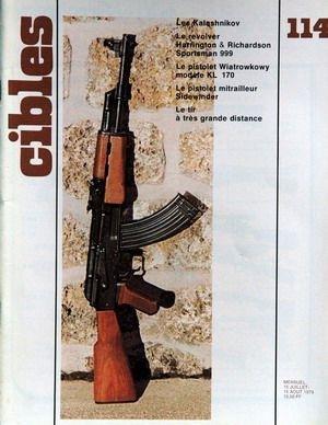 CIBLES N° 114 du 15-07-1979 LES KALASHNIKOV - LE REVOLVER HARRINGTON AND RICHARDSON SPORTSMAN 999 - LE PISTOLER WIATROWKOWY MODELE KL 170 - LE PISTOLET MITRAILLEUR SIDEWJNDER - LE TIR A TRES GRANDE DISTANCE