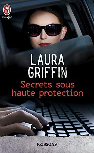 Secrets sous haute protection Griffin Haut