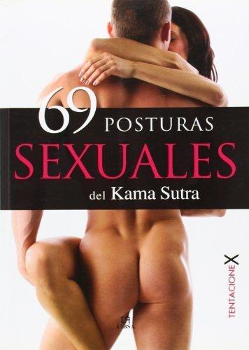 69 posturas sexuales del Kama Sutra / 69 Kama Sutra Sexual Positions (Tentacionex/ Temptations) by Unknown(2009-10-30) par Unknown