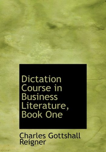 Dictation Course in Business Literature, Book One