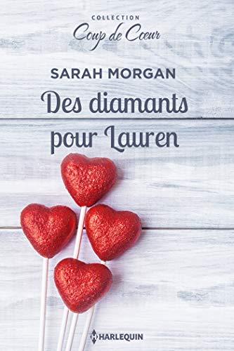 Des diamants pour Lauren (Coup de coeur) par [Morgan, Sarah]
