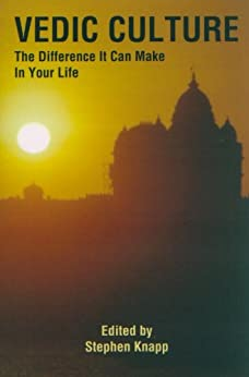 Vedic Culture: The Difference it can Make in Your Life by [Knapp, Stephen]