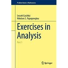 Exercises in Analysis: Part 1 (Problem Books in Mathematics)