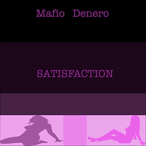 Satisfaction [Explicit]