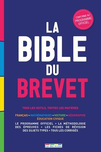 La Bible du Brevet : tous les outils, toutes les matières par Collectif