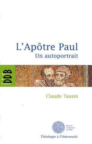 L'Apôtre Paul : Un autoportrait
