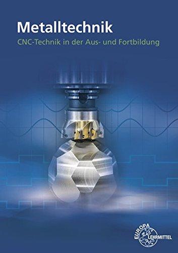 CNC-Technik in der Aus- und Weiterbildung: Ein Unterrichtsprogramm für die berufliche Bildung