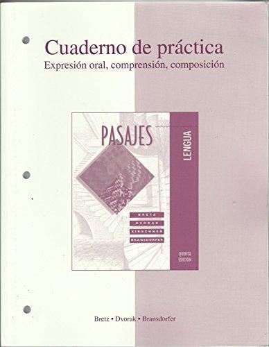 Workbook/Lab Manual t/a Pasajes: Lengua (Cuaderno de practica: Expresion oral, comprehension, composicion) (English and Spanish Edition) by Mary Lee Bretz (2002-06-28)