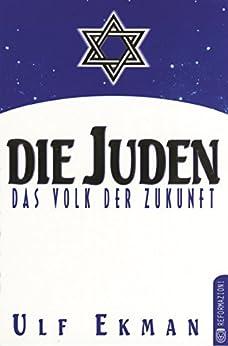 Die Juden: Das Volk der Zukunft