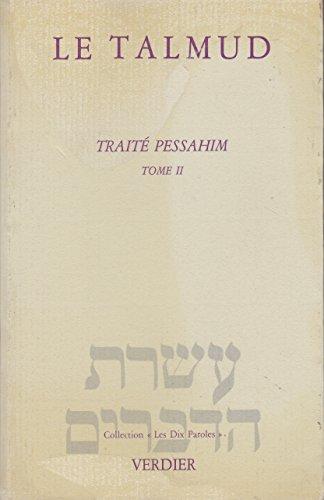 Le Talmud - Traité Pessahim tome 2