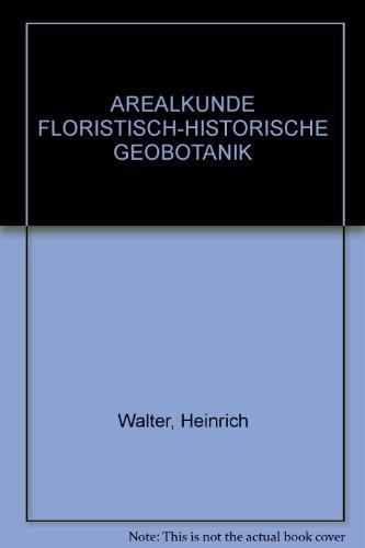 Arealkunde. Floristisch-historische Geobotanik. Einführung in die Phytologie III/2.