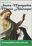 366 Textos de Santa Margarita Maria Alacoque (Un pensamiento para cada día)