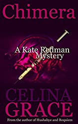 Chimera (A Kate Redman Mystery: Book 5) (The Kate Redman Mysteries) (English Edition)