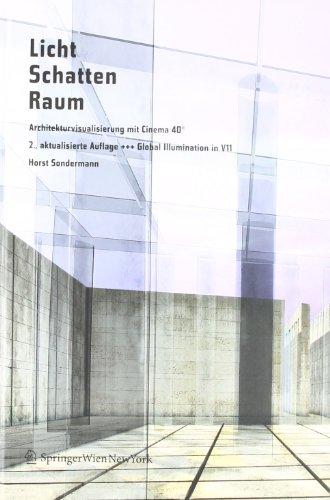 Licht Schatten Raum - Architekturvisualisierung mit Cinema 4D®: +++ Global Illumination in V11