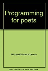 Programming for poets: A gentle introduction using PL/1 (Programming for poets series)