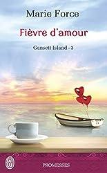 Gansett Island, Tome 3 : Fièvre d'amour
