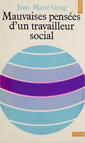Mauvaises penses d'un travailleur social