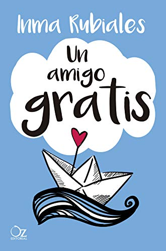 Un amigo gratis eBook: Inma Rubiales: Amazon.es: Tienda Kindle
