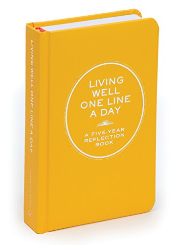 Living Well One Line a Day: A Five-Year Reflection Book (Journals) por Chronicle Books