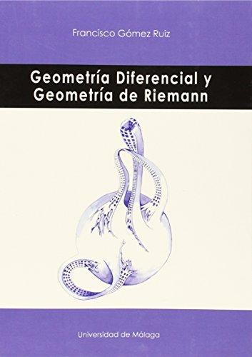 Geometría Diferencial y Geometría de Riemann (Otras Publicaciones)