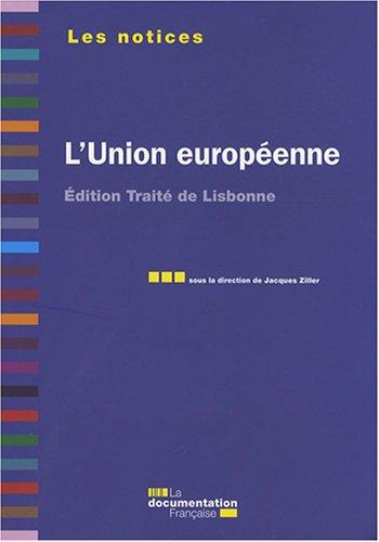 L'Union européenne - Edition traité de Lisbonne