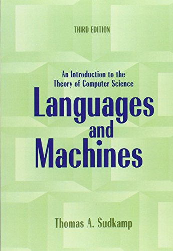 Languages and Machines: An Introduction to the Theory of Computer Science: United States Edition