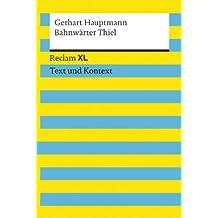 Bahnwärter Thiel: Reclam XL – Text und Kontext