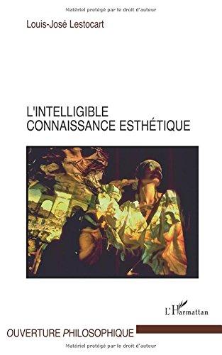 L'intelligible connaissance esthétique