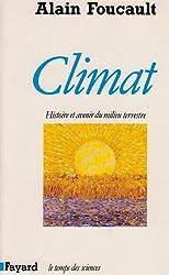Climat : Histoire et avenir du milieu terrestre