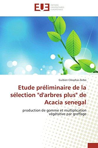 Etude préliminaire de la sélection d'arbres plus de acacia senegal par  Guibien Cléophas Zerbo