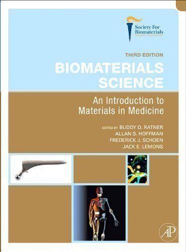 Biomaterials Science: An Introduction to Materials in Medicine by Ratner, Buddy [13 August 2012]