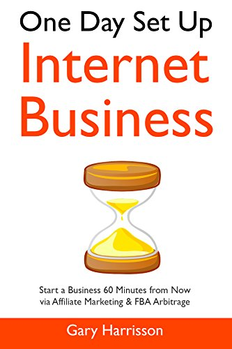 Internet Affiliate Business in 60 Minutes