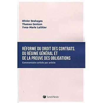 Réforme du droit des contrats, du régime général et de la preuve des obligations: Commentaire article par article.